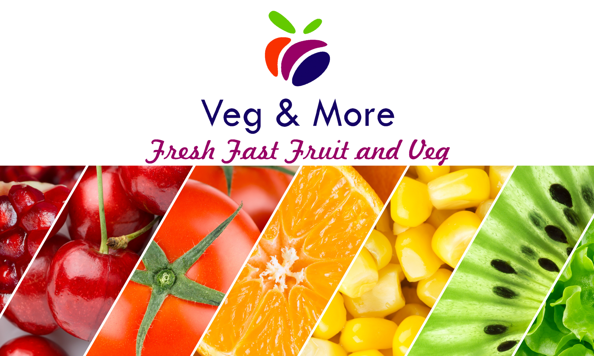 Veg and More Fruit and Veg
